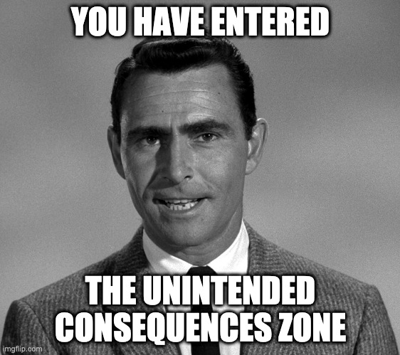 serling unintended consequences